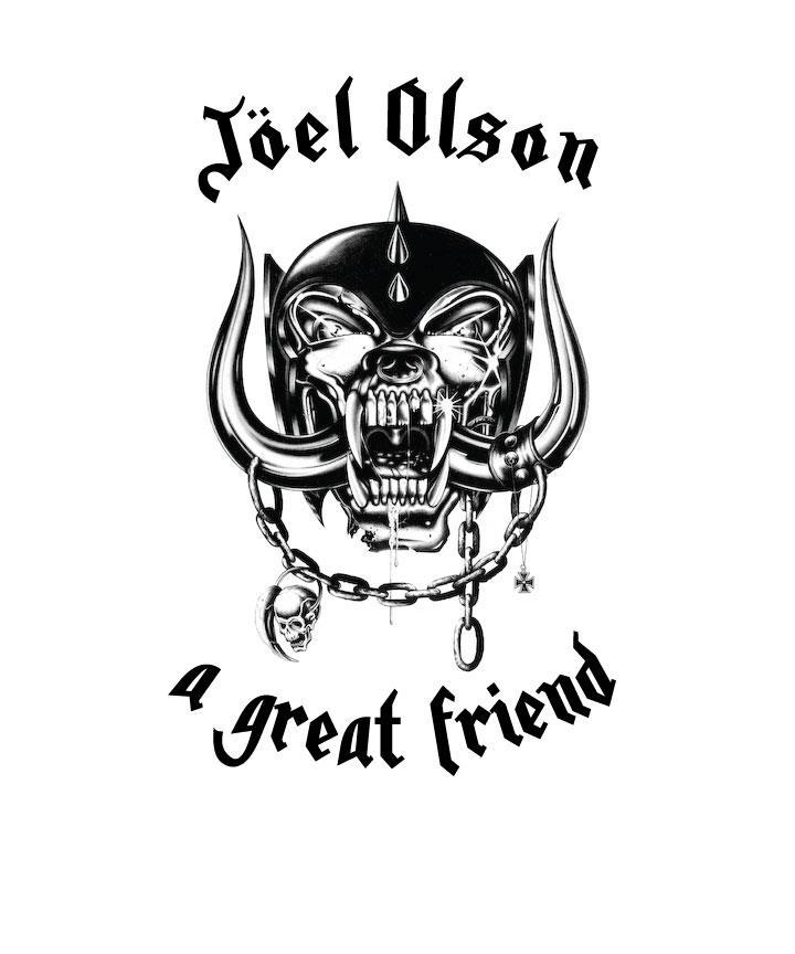 Joel Olson - A Great Friend